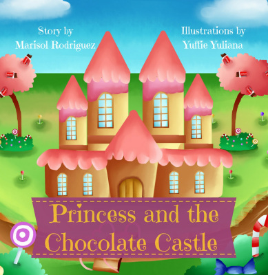 The Princess and the Chocolate Castle, 2nd Edition